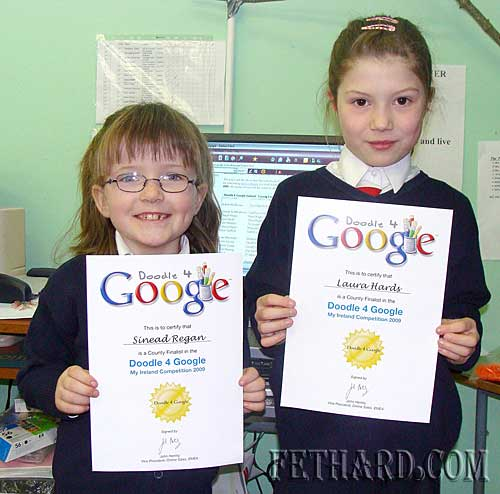 Laura Hards and Sinead Regan from Nano Nagle School, are county finalists in the 'Doodle 4 Google' competition to choose a doodle for display on the Google home page on St. Patrick's Day 2009. Congratulations girls and good luck in the next round of the competition.