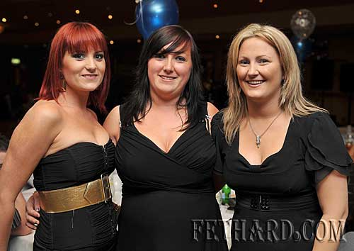 Photographed at the Killusty Soccer Club's 40th anniversary dinner dance held last weekend in Clonmel are L to R: Amy Walsh, Aisling Aylward and Lyndsey McHugh.