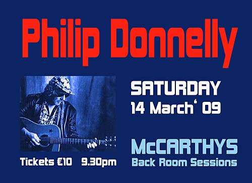 Philip Donnelly plays the popular 'Backroom Session' this month in McCarthy's on Saturday 14th March.
