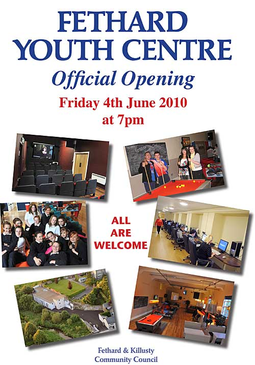 Cllr. Liam Ahearn, Chairman South Tipperary County Council, will officially open Fethard Youth Centre on Friday 4th June at 7.30pm.