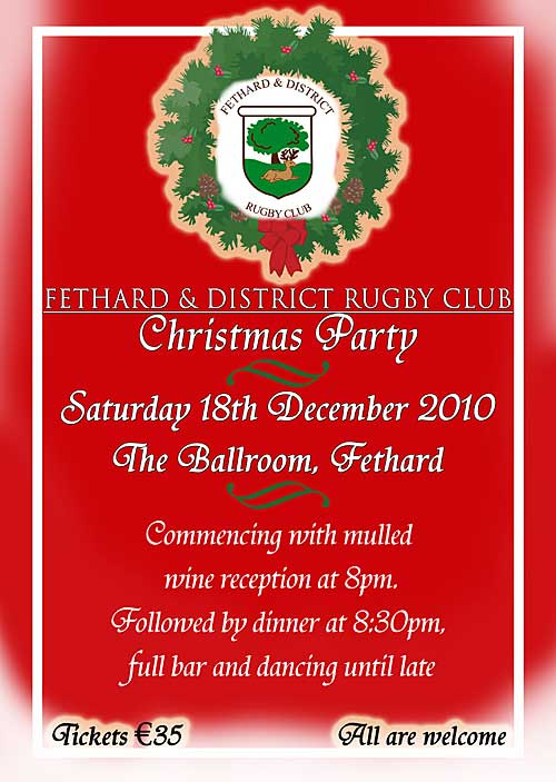 Fethard & District Rugby Club will host a Christmas Party in the Ballroom on December 18.