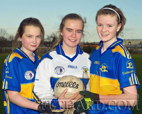 Fethard girls Jessie McCarthy, Ciara Tillyer and Katie Butler who will receive their All-Ireland U14 medals at a function in Cahir House Hotel on Friday 25th November.