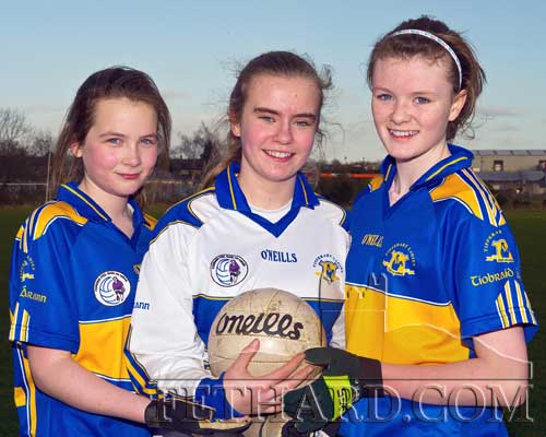 Fethard girls Jessie McCarthy, Ciara Tillyer and Katie Butler who played with the Tipperary U14 team in a challenge against Kerry on Sunday 27th February. (Photo by Kieran Butler)