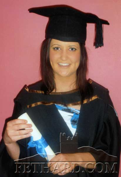 Sarah Mai Ahearne, Redcity, Fethard, who recently graduated with a Bachelor of Science (Honours) Degree in General Nursing at Waterford Institude of Technology.