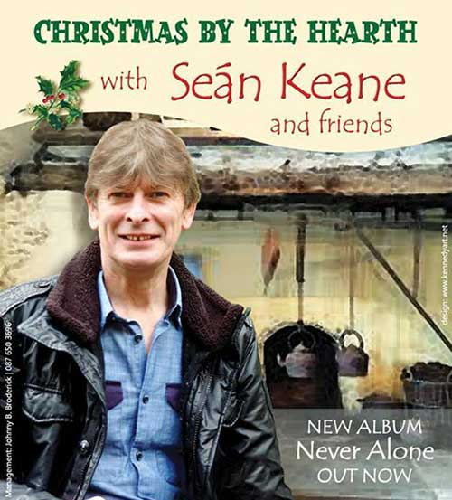 The Abymill Theatre presents Sean Keane and friends with their 'Christmas by the Hearth' tour on Saturday, December 28. This concert will provide a wonderful night of music and song from that great singer whose voice has a superb unique tone, Sean has the ability to take any song and make it his own – a master musician who can also play any instrument.