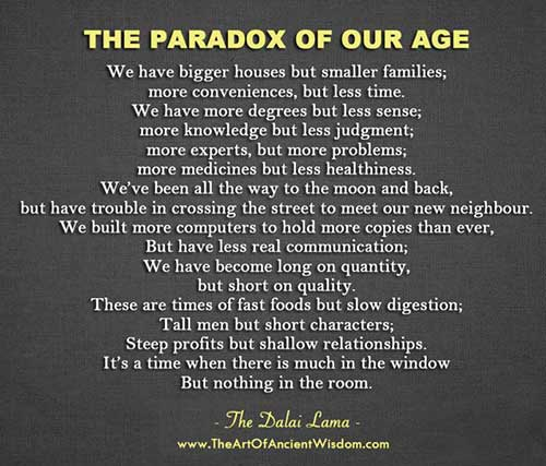 The Paradox of Our Age - The Dalai Lama