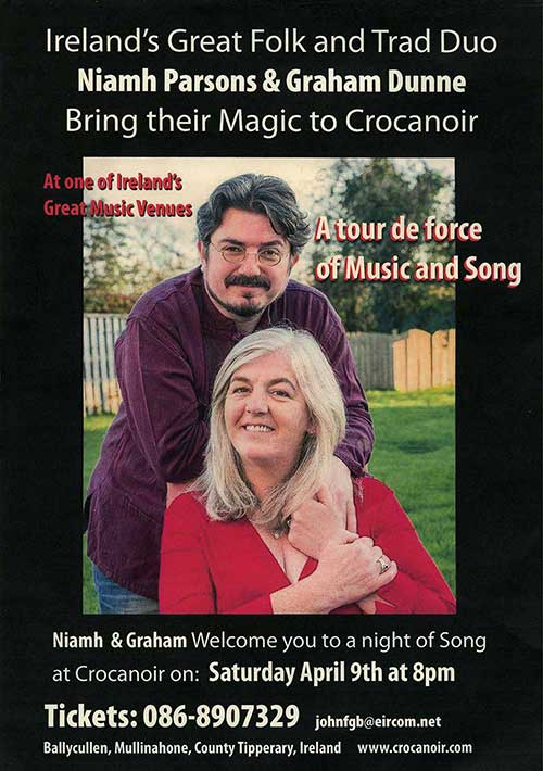 Ireland's great folk and trad duo, Niamh Parsons and Graham Dunne bring their magic to Crocanoir, Ballycullen, Mullinahone on Saturday, April 9 at 8pm. Crocanoir is one of Ireland's great and most intimate music venues and can be found nestling at the end of a long boreen under the shadow of Slievenamon on the Fethard to Mullinahone road (about a mile before you come to Mullinahone). Niamh Parsons and Graham Dunne are a tour de force of music and song and have many recordings – well worth looking up! For tickets or more information contact John at Tel: 086 8907329. www.crocanore.com