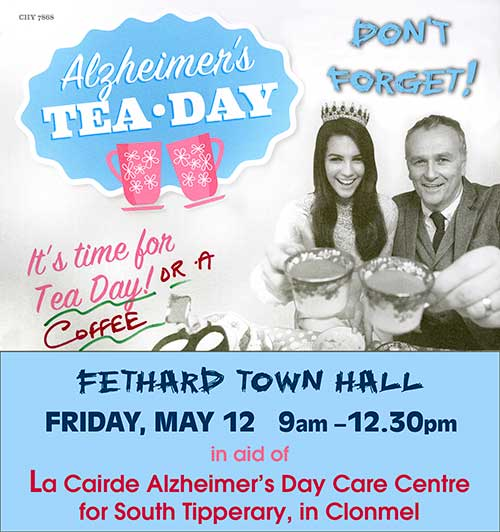 Tea/Coffee Morning on Friday, May 12, for Alzheimers Day Care Centre in Clonmel