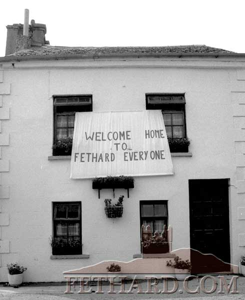 Emigrants 'Welcome Home' banner across the front of Jimmy Ryan's house at Watergate for the 1995 Fethard/London Reunion Festival.