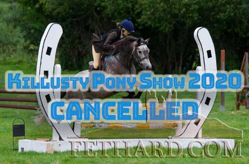 Chairman Killusty Show, Mr Pat Culligan, regrets to inform us that thay have decided to cancel the Killusty Pony Show for this year, in the interest of public health and safety. To all our sponsors, judges, stewards, workers, riders and pony owners, we wish you a happy and safe summer. We will be back bigger and better next summer, 2021. Stay safe!