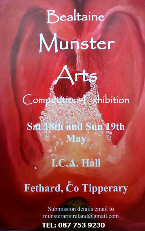 Munster Arts are presently promoting awareness of emerging artists. We have run a few programmes over the years in Fethard, Co Tipperary. The six county councils in Munstera have also agreed to promote the event through their newsletters. Munster colleges, art groups etc have been informed of this event which will take place on May 18th and 19th. The deadline for entries is May 1st, 2020.